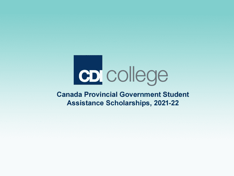 Canada Provincial Government Student Assistance Scholarships, 2021-22