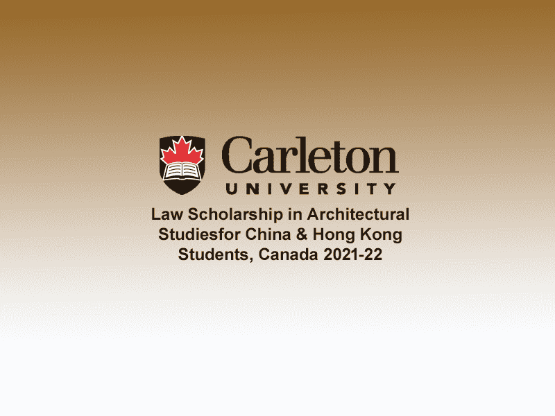 Law Scholarship in Architectural Studies at Carleton University, Canada 2021-22