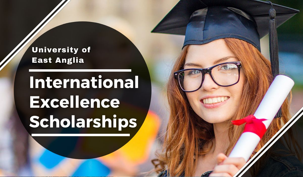 International Excellence Scholarships at University of East Anglia, UK